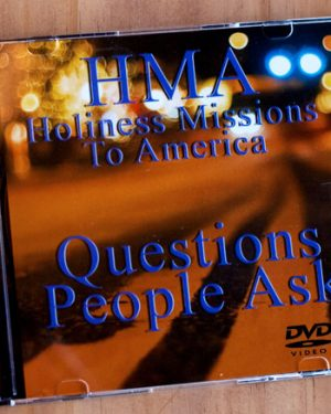 Questions People Ask HMA Ministries