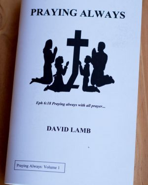 Praying Always by David Lamb HMA Ministries