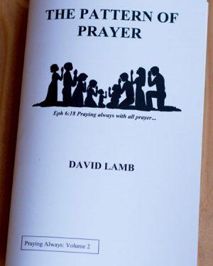 The Pattern of Prayer by David L. Lamb HMA Ministries