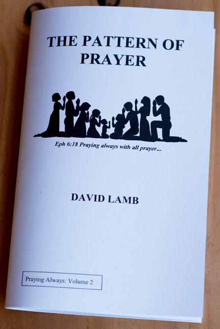 The Pattern of Prayer by David L. Lamb HMA Ministries